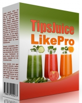 Tips Juice Like Pro eBook with private label rights