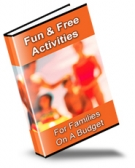 Fun & Free Activities For Families On A Budget eBook with Private Label Rights