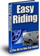 Easy Riding : The All-In-One Car Guide eBook with Resell Rights