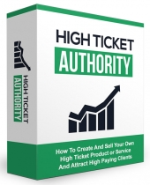 High Ticket Authority eBook with private label rights