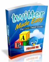 Twitter Made Easy eBook with Resell Rights/Giveaway Rights
