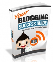 Your Blogging Success Guide eBook with Resell Rights/Giveaway Rights