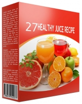27 Healthy Juice Recipes eBook with private label rights