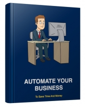 Automate Your Business eBook with Personal Use Rights