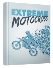 Extreme Motocross eBook with Master Resell Rights/Giveaway Rights