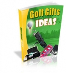 Golf Gifts Ideas eBook with Master Resale Rights