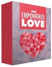 The Empowered Love eBook with Master Resell Rights/Giveaway Rights