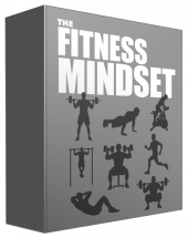 The Fitness Mindset eBook with Master Resell Rights/Giveaway Rights