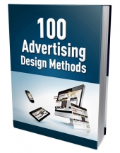 100 Advertising Design Methods eBook with Master Resell Rights/Giveaway Rights
