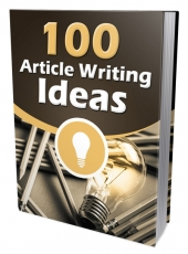 100 Article Writing Ideas eBook with Master Resell Rights/Giveaway Rights