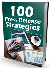 100 Press Release Strategies eBook with private label rights