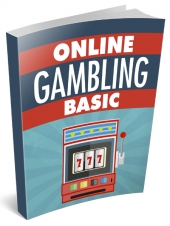 Online Gambling Basics eBook with Master Resell Rights/Giveaway Rights