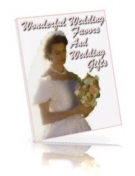 Wonderful Wedding Favors And Wedding Gifts eBook with Resell Rights