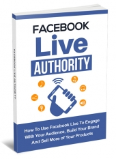 Facebook Live Authority eBook with Master Resell Rights