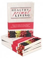 Healthy Primal Living eBook with Master Resell Rights/Giveaway Rights