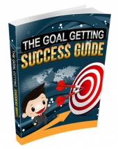 The Goal Getting Success Guide eBook with Resell Rights/Giveaway Rights