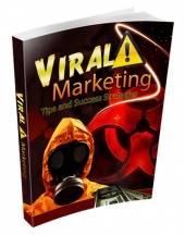 Viral Marketing Tips and Success Strategies in 2016 and Beyond eBook with Resell Rights/Giveaway Rights