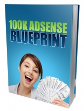 100K Google Adsense Blueprint Pack eBook with private label rights