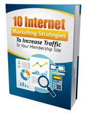 10 Internet Marketing Strategies to Increase Traffic eBook with Private Label Rights