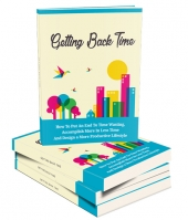 Getting Back Time eBook with Master Resell Rights