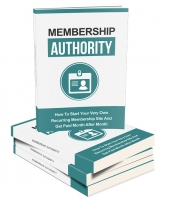 Membership Authority eBook with Master Resell Rights