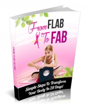 From Flab To Fab eBook with Master Resell Rights/Giveaway Rights