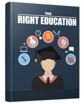 The Right Education eBook with private label rights