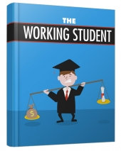The Working Student eBook with private label rights