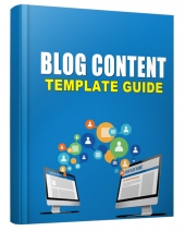 The Blog Content Template Guide for 2016 eBook with Personal Use Rights