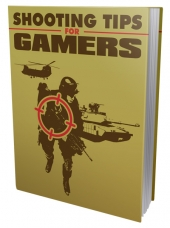 Shooting Tips for Gamers eBook with private label rights