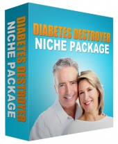 Diabetes Destroyer Niche Package Template with Personal Use Rights