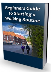 Beginners Guide to Starting a Walking Routine eBook with Private Label Rights