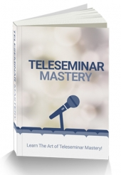Teleseminar Mastery eBook with private label rights