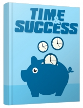 Time and Success eBook with Master Resell Rights/Giveaway Rights
