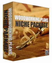 Woodworking Plans Complete Niche Package Template with Personal Use Rights