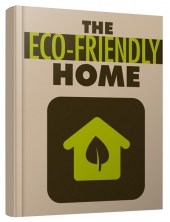 The Eco-Friendly Home eBook with private label rights