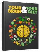 Your Brain and Your Diet eBook with Master Resell Rights/Giveaway Rights