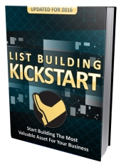 List Building Kickstart 2016 eBook with Master Resell Rights/Giveaway Rights