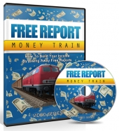 Free Report Money Train Video Upgrade Video with Master Resell Rights/Giveaway Rights