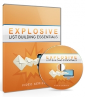 Explosive List Building Essentials Video Upgrade Video with Master Resell Rights/Giveaway Rights