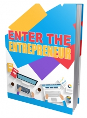 Enter The Entrepreneur eBook with Private Label Rights