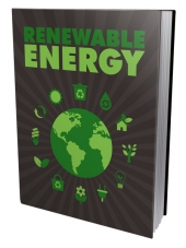 Renewable Energy eBook with Master Resell Rights/Giveaway Rights