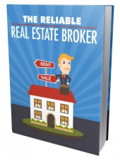 Reliable Real Estate Broker eBook with Master Resell Rights/Giveaway Rights
