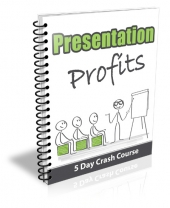 Presentation Profits Newsletter Free PLR Article with private label rights