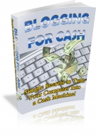 Blogging For Cash eBook with Private Label Rights