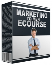 Marketing to Men eCourse eBook with Private Label Rights