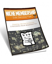 Niche Membership Site Carving Tips eBook with Master Resell Rights/Giveaway Rights