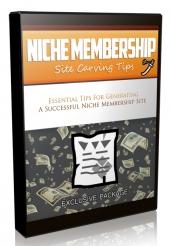 Niche Membership Site Carving Tips Video Upgrade Video with Master Resell Rights/Giveaway Rights