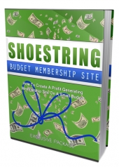 Shoestring Budget Membership Site eBook with Master Resell Rights/Giveaway Rights
