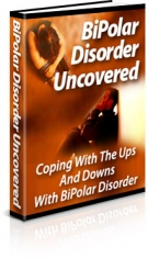 BiPolar Disorder Uncovered eBook with Private Label Rights